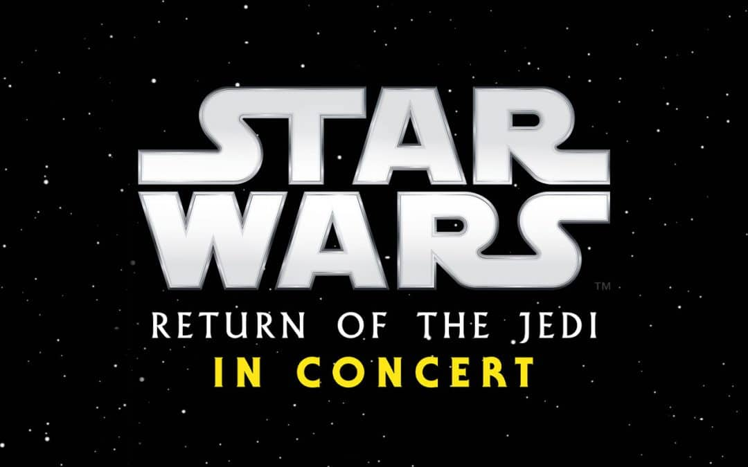 Star Wars: Return of the Jedi – in Concert