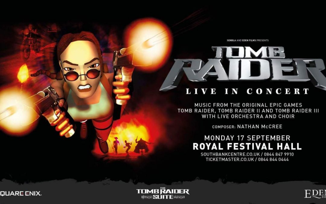 Tomb Raider – Live in Concert